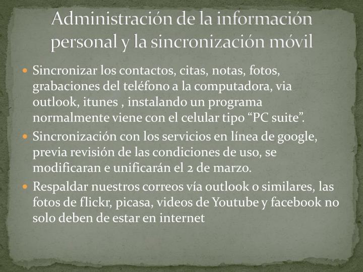 Administración de la información personal y la sincronización móvil