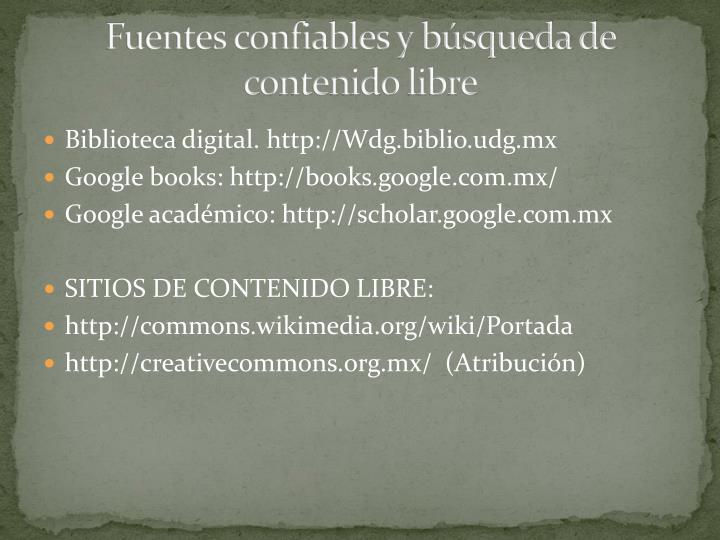 Fuentes confiables y búsqueda de contenido libre