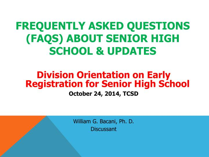 frequently asked questions faqs about senior high school updates n.