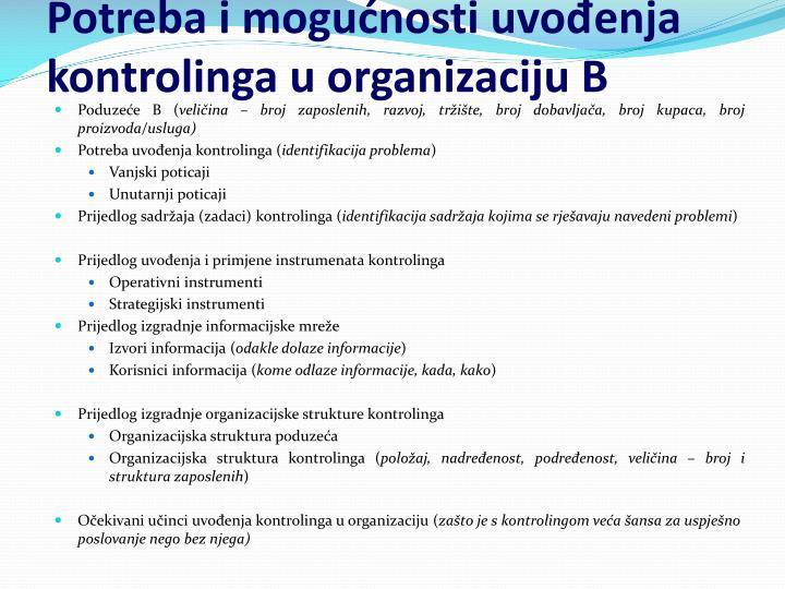 Potreba i mogućnosti uvođenja kontrolinga u organizaciju B