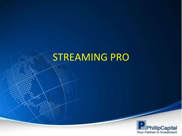 streaming pro