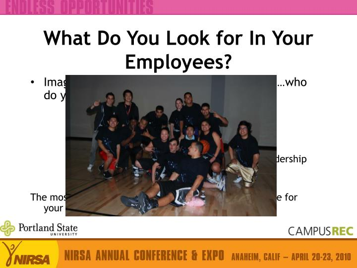 What Do You Look for In Your Employees?