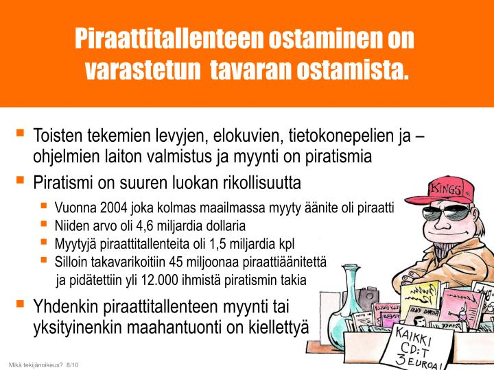 Piraattitallenteen ostaminen on