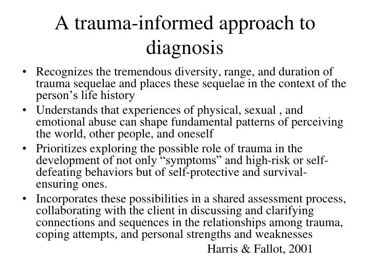 A trauma-informed approach to diagnosis