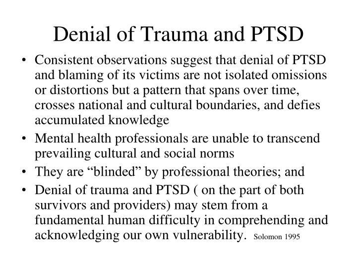 Denial of Trauma and PTSD