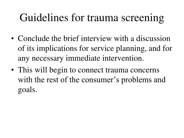 Guidelines for trauma screening