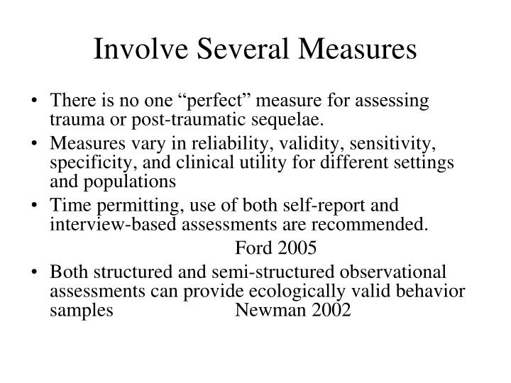 Involve Several Measures