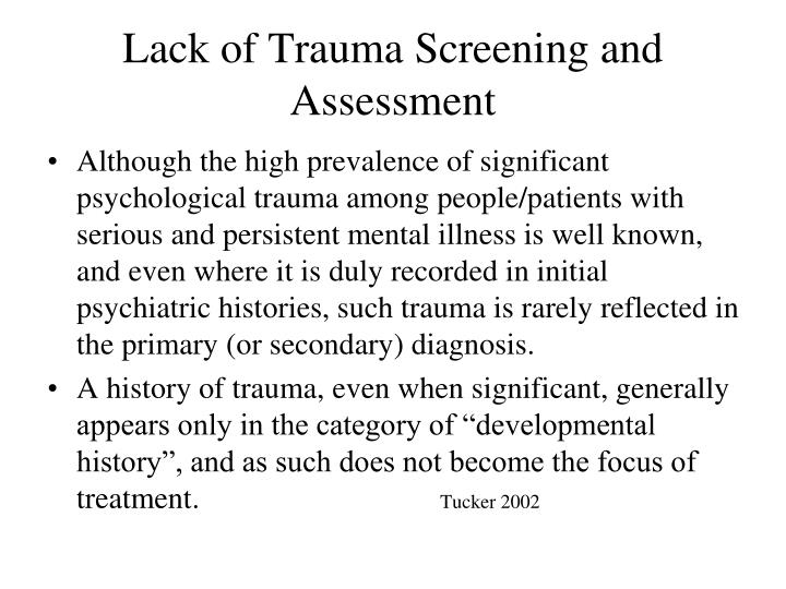 Lack of Trauma Screening and Assessment