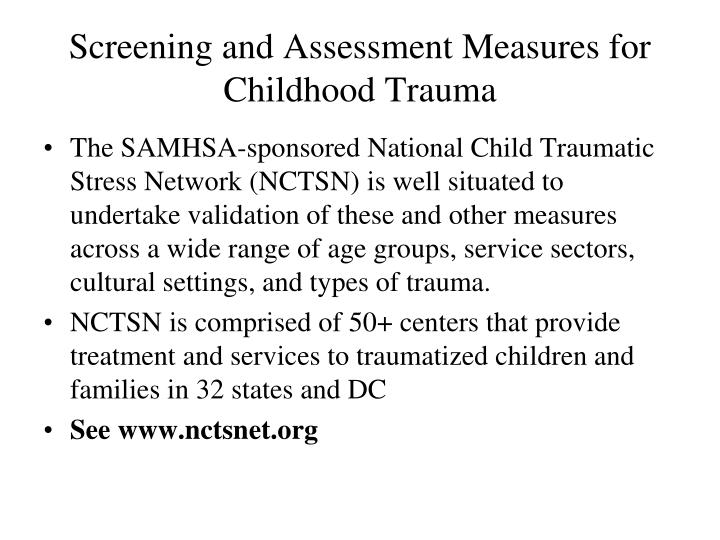 Screening and Assessment Measures for Childhood Trauma