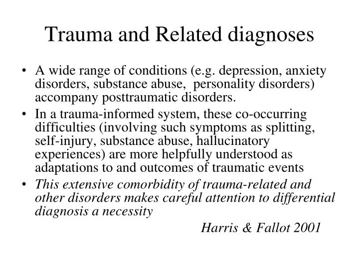 Trauma and Related diagnoses