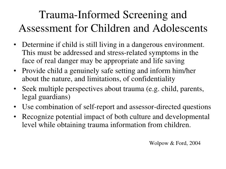 Trauma-Informed Screening and Assessment for Children and Adolescents