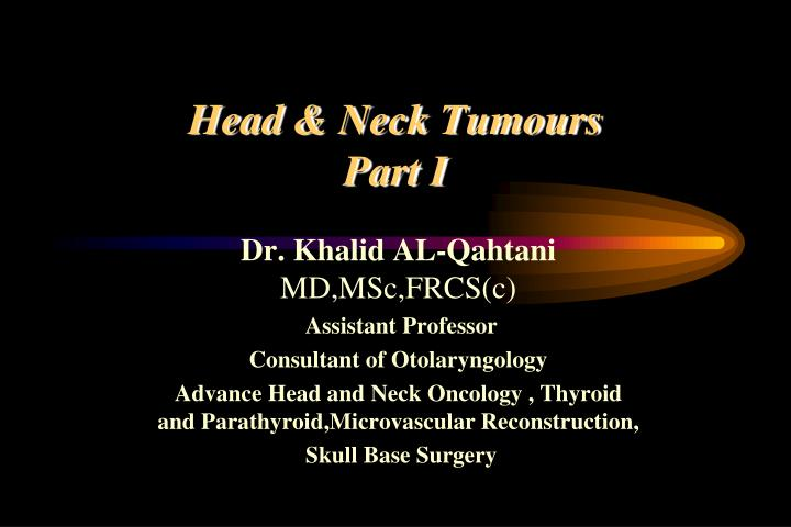 head neck tumours part i n.
