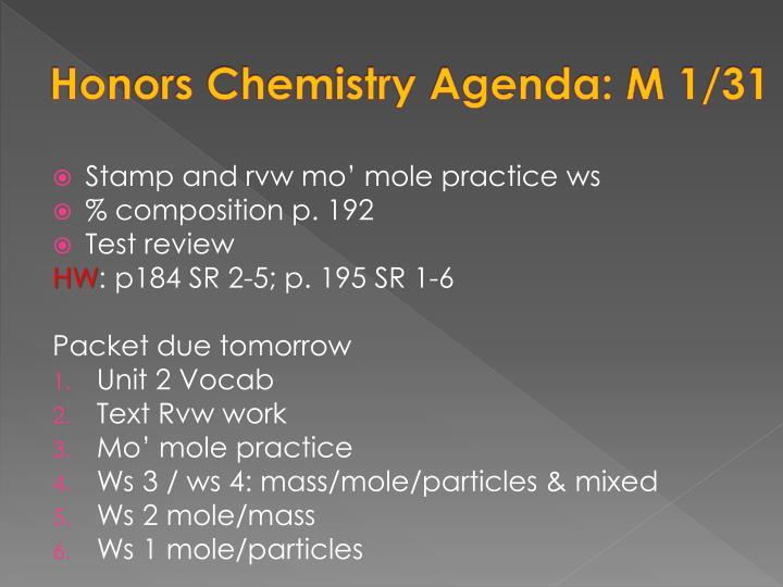 Honors Chemistry Agenda: M 1/31