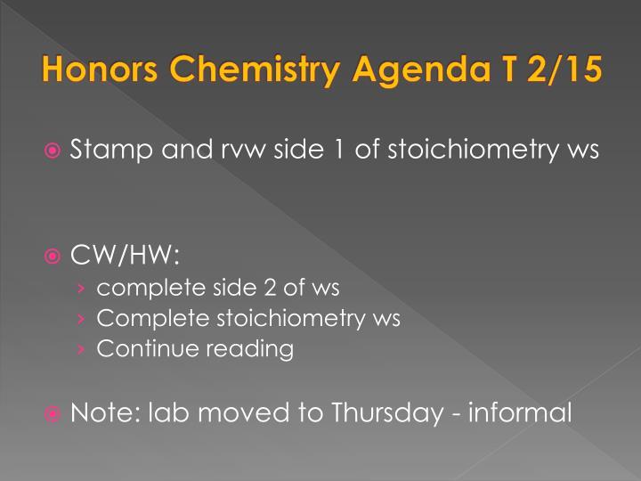 Honors Chemistry Agenda T 2/15