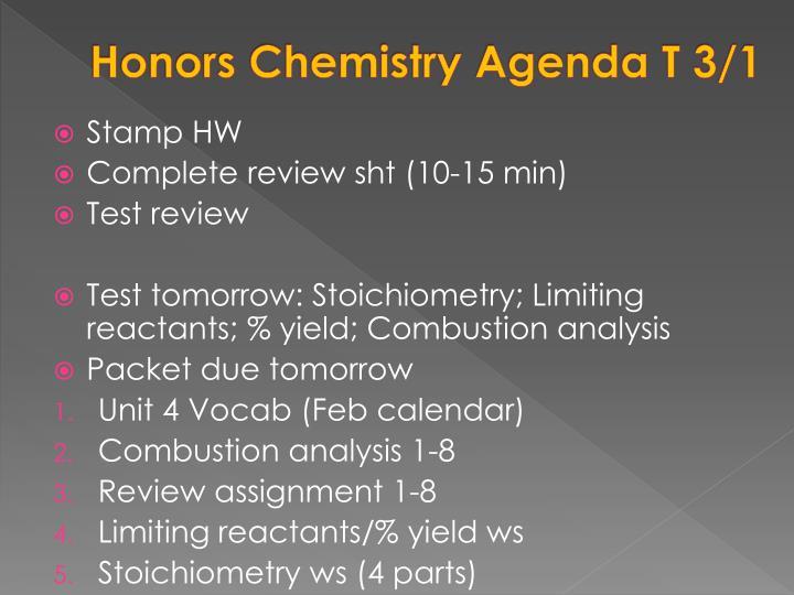 Honors Chemistry Agenda T 3/1