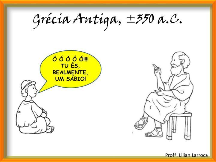 Grécia Antiga, ±350