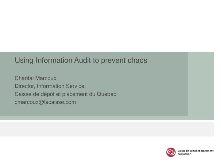 using information audit to prevent chaos n.
