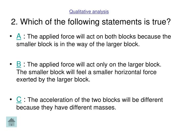 2. Which of the following statements is true?