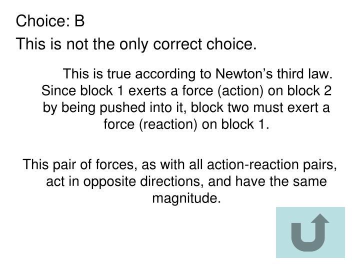 Choice: B