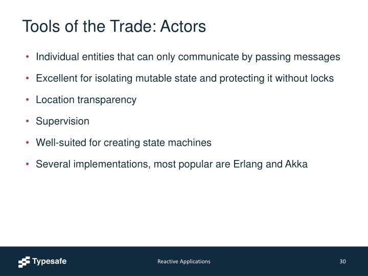 Tools of the Trade: Actors