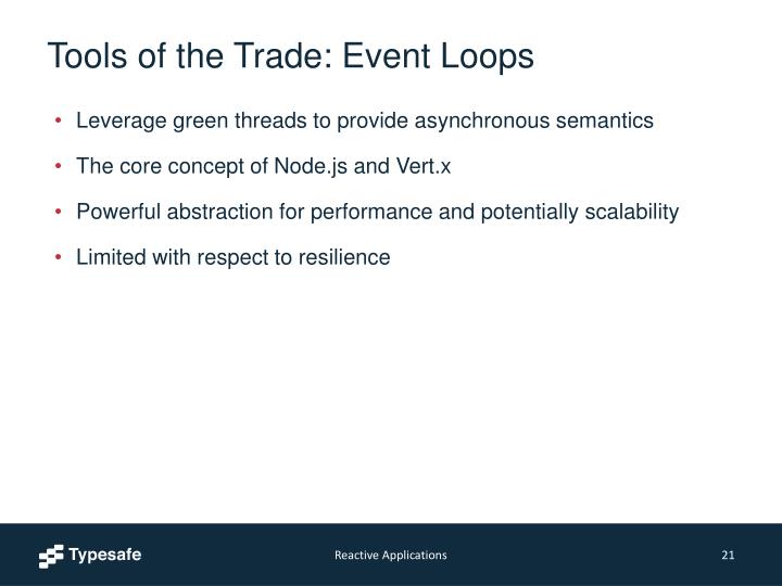 Tools of the Trade: Event Loops