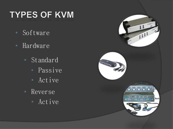Types of kvm