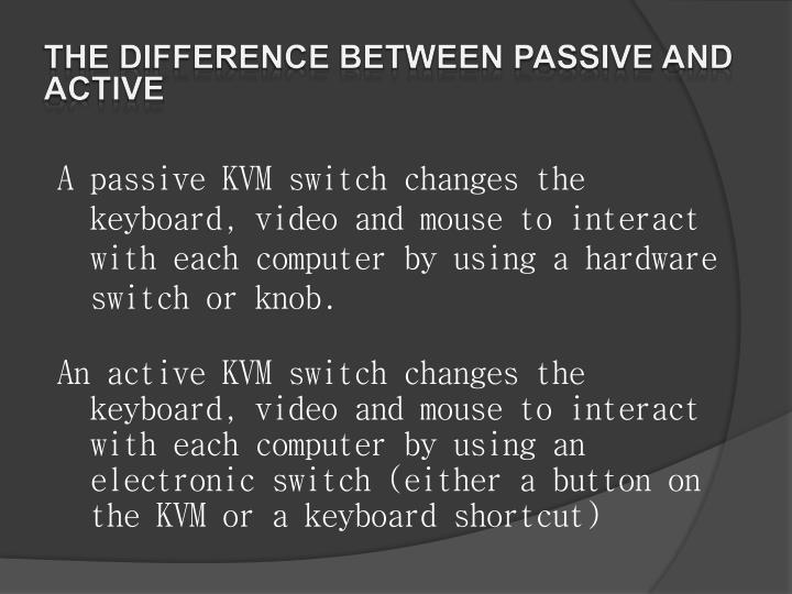 the difference between passive and active