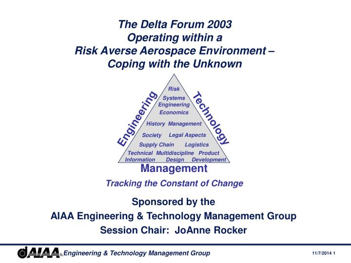 the delta forum 2003 operating within a risk averse aerospace environment coping with the unknown n.