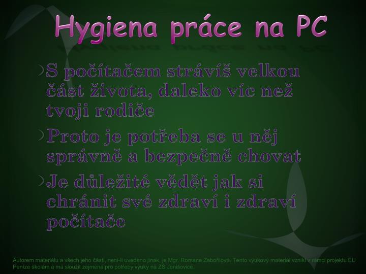 Hygiena pr ce na pc