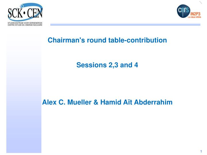 Chairman's round table-contribution