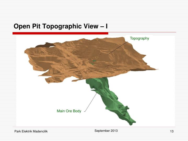 Open Pit Topographic View – I