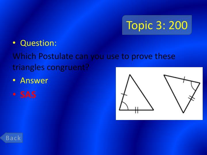 Topic 3: 200