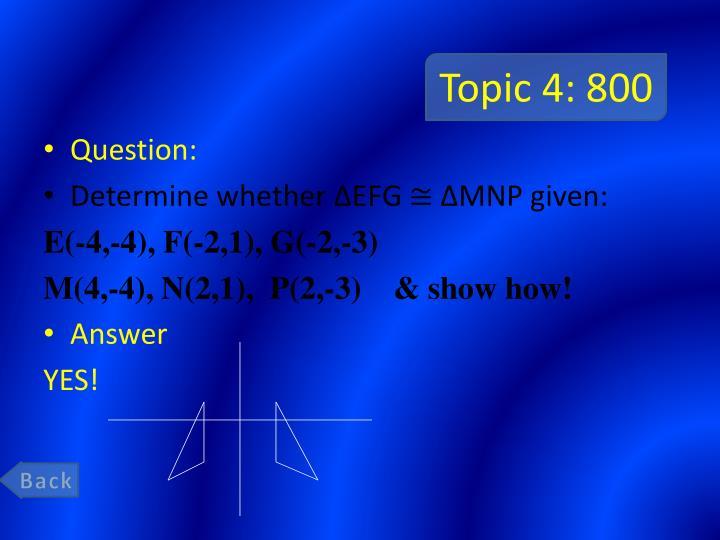 Topic 4: 800