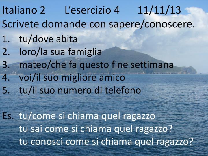 Italiano 2L'esercizio 4  11/11/13