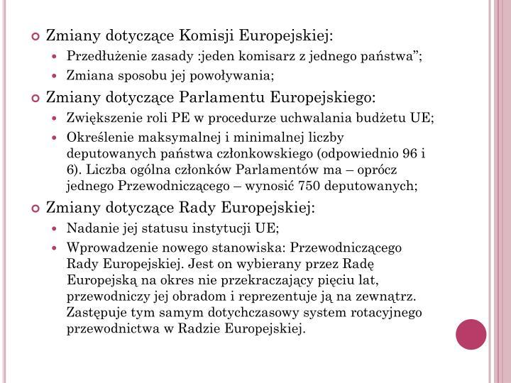 Zmiany dotyczące Komisji Europejskiej: