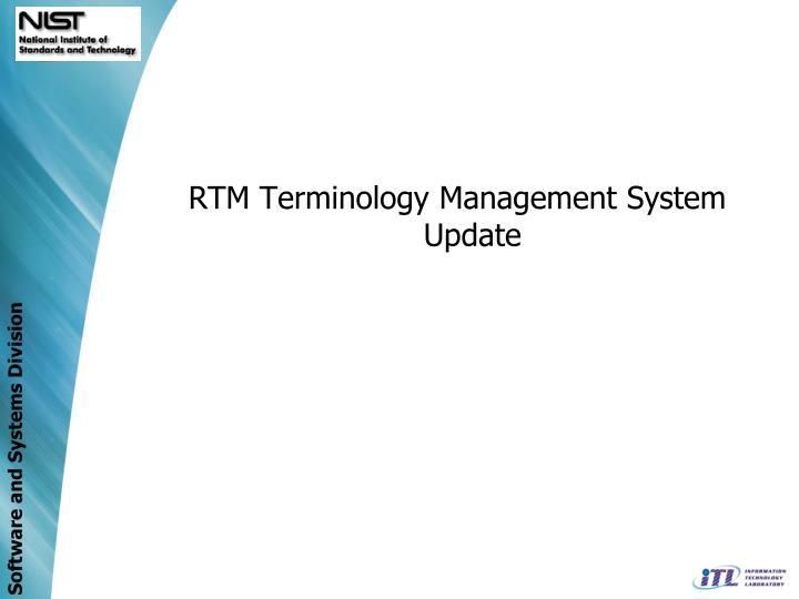 RTM Terminology Management System Update