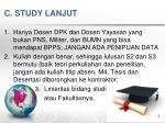 c study lanjut