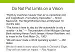 do not put limits on a vision