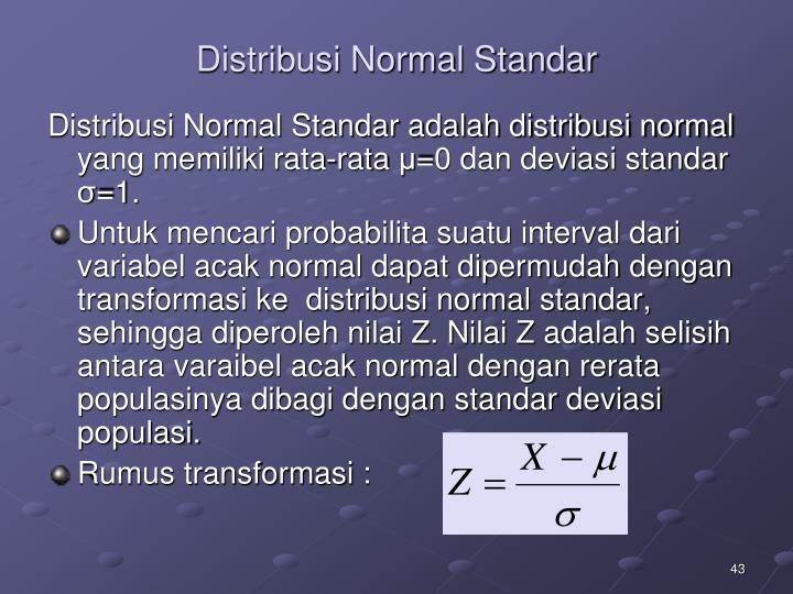 Distribusi Normal Standar