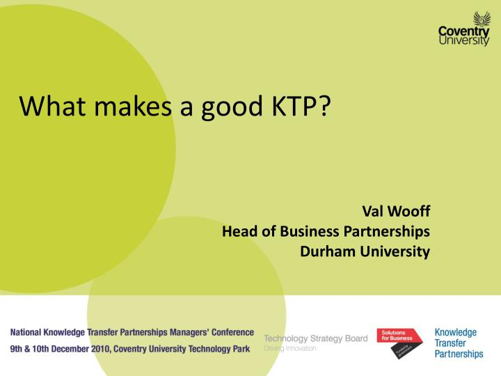 What makes a good KTP?