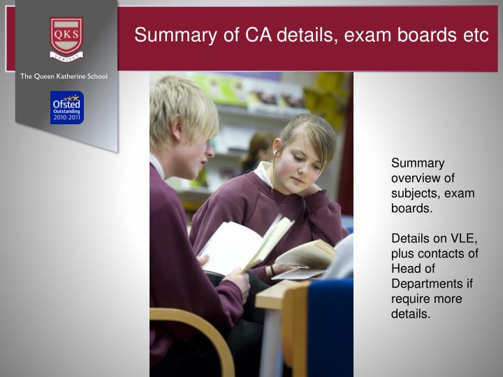 Summary of CA details, exam boards