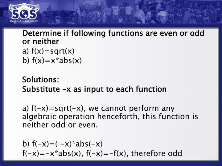 Determine if following functions are even or odd or