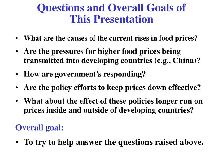 Questions and Overall Goals of
