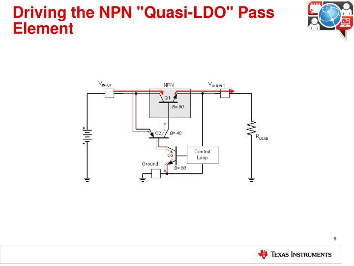 "Driving the NPN ""Quasi-LDO"" Pass Element"