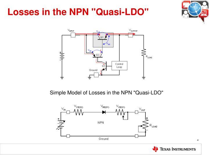 "Losses in the NPN ""Quasi-LDO"""