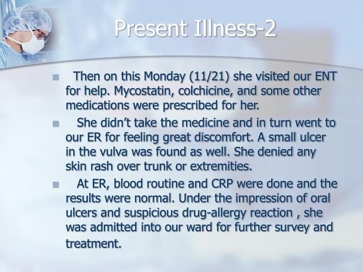 Present Illness-2