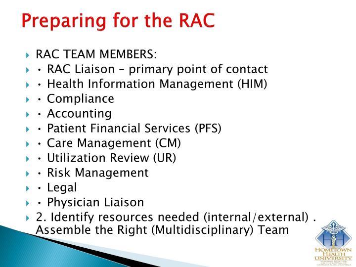 Preparing for the RAC