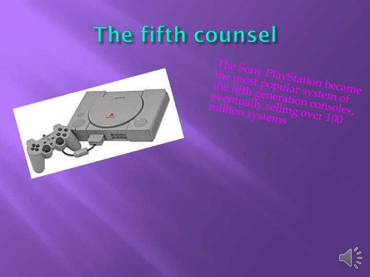 The fifth counsel
