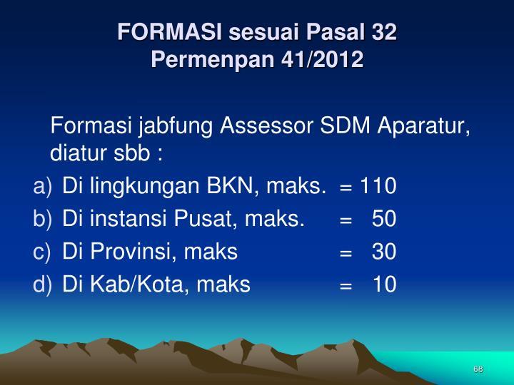 FORMASI sesuai Pasal 32