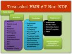 transaksi bmn at non kdp